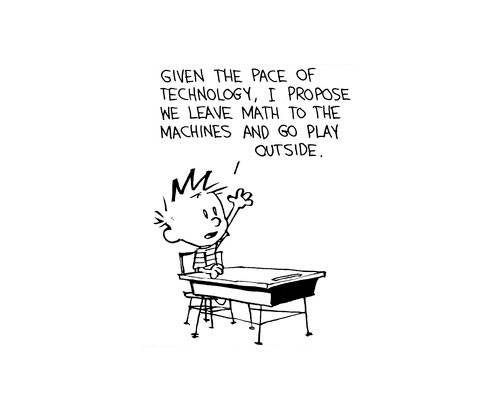 Calvin and Hobbes: Leave Math to The Machines